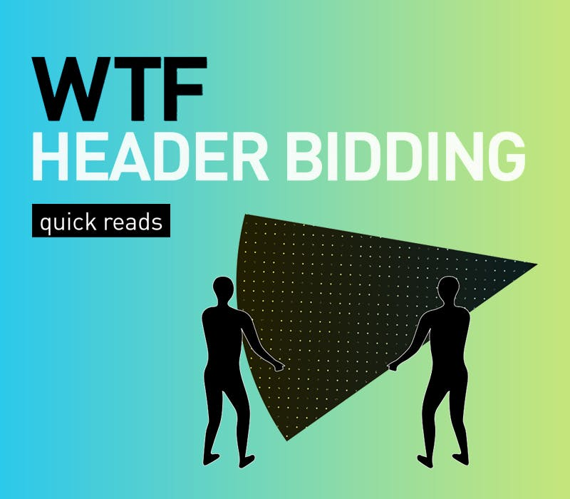 Digiday & OpenX WTF Header Bidding Quick Read