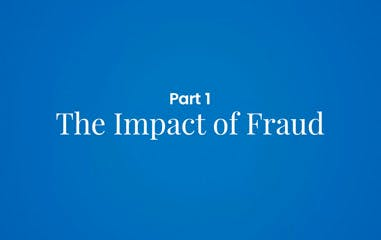 Combating Fraud: A View from the Front Lines