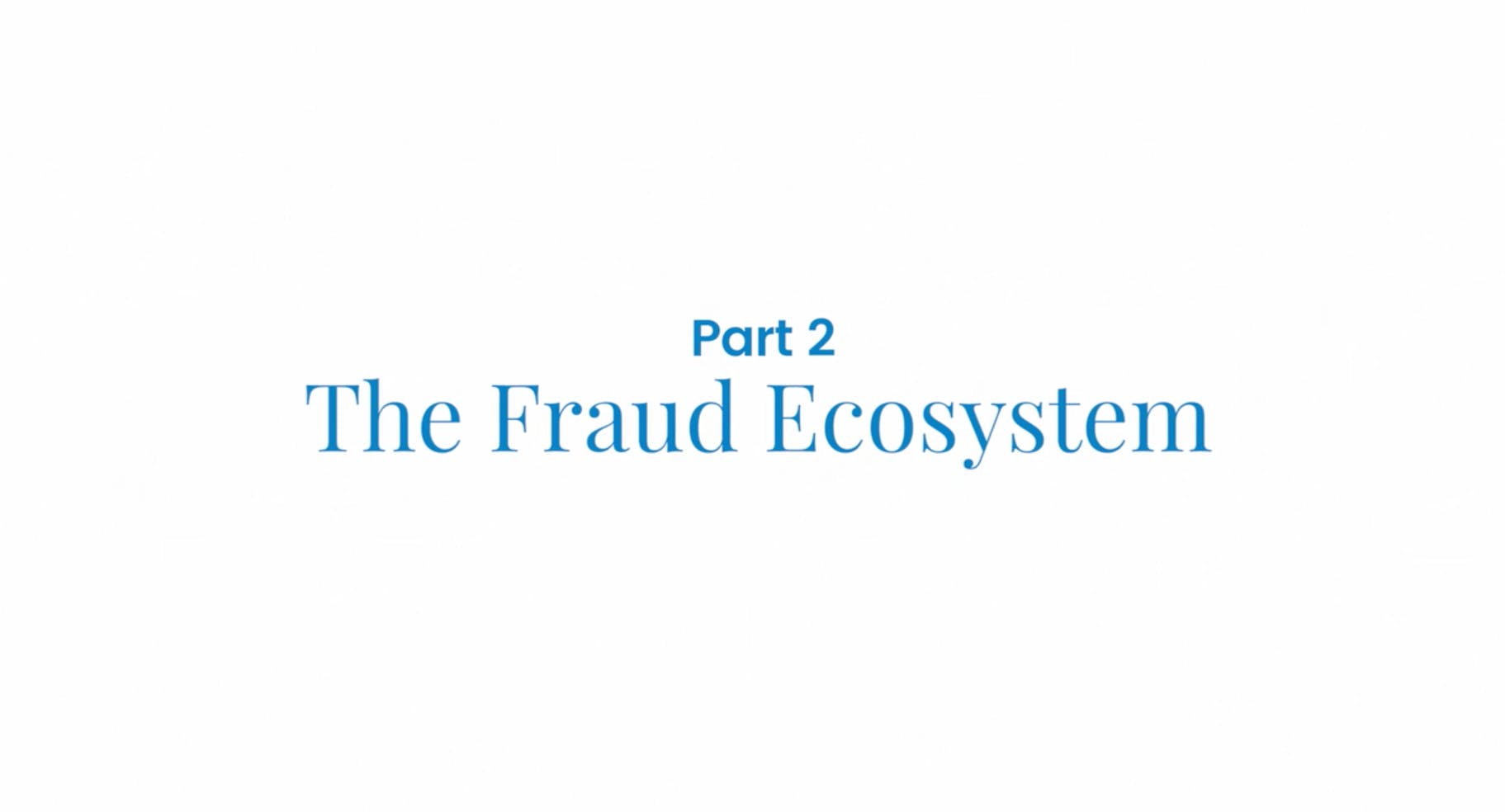 2016 12 8 hero - Combating Fraud - Part 2: The Fraud Ecosystem
