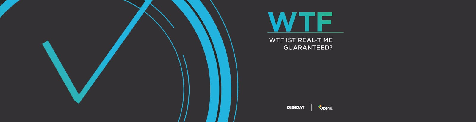 OX WTFRTG DE Hero Cropped - WTF ist Real-Time Guaranteed?