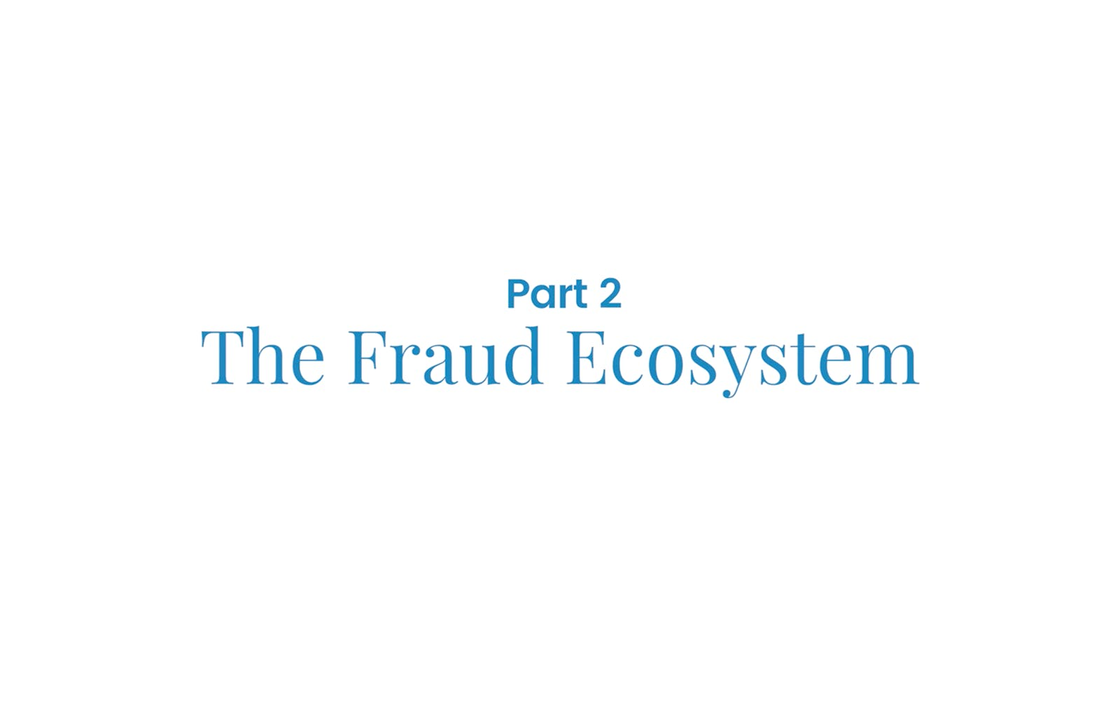 Fraud: View from the Front Lines – Part 2 (2016)