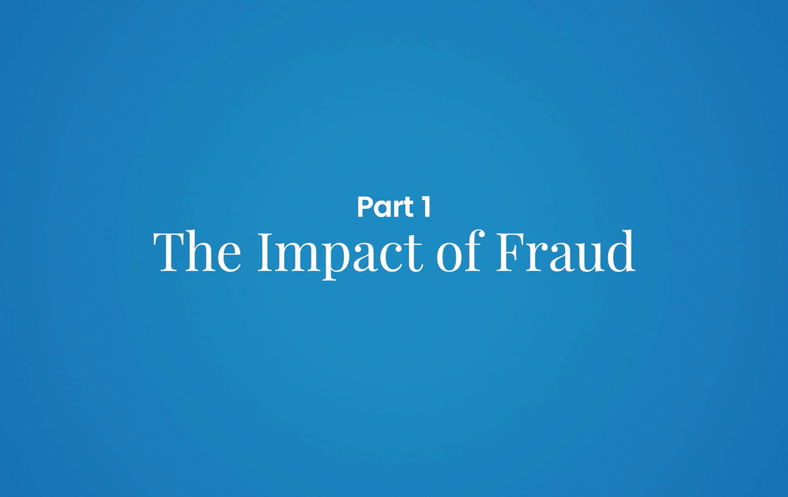 Fraud: View from the Front Lines – Part 1 (2016)